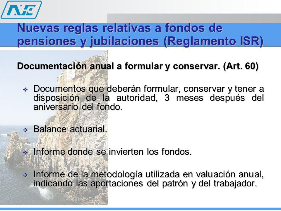 Documentación anual a formular y conservar.(Art.