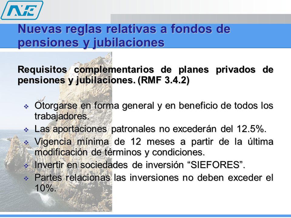 Requisitos complementarios de planes privados de pensiones y jubilaciones.