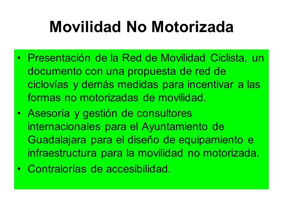 Movilidad No Motorizada Presentación de la Red de Movilidad Ciclista, un documento con una propuesta de red de ciclovías y demás medidas para incentiv