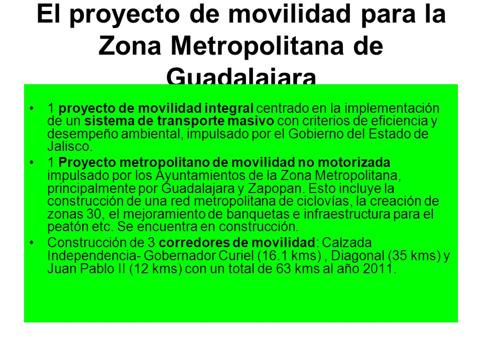 El proyecto de movilidad para la Zona Metropolitana de Guadalajara 1 proyecto de movilidad integral centrado en la implementación de un sistema de tra