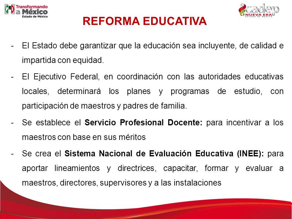 -El Estado debe garantizar que la educación sea incluyente, de calidad e impartida con equidad. -El Ejecutivo Federal, en coordinación con las autorid