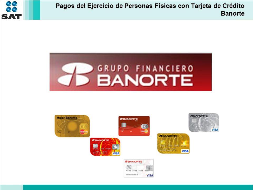 Pagos del Ejercicio de Personas Físicas con Tarjeta de Crédito Banorte