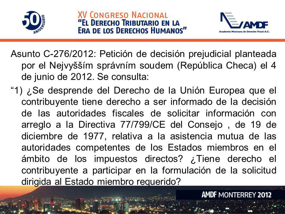 Asunto C-276/2012: Petición de decisión prejudicial planteada por el Nejvyšším správním soudem (República Checa) el 4 de junio de 2012. Se consulta: 1