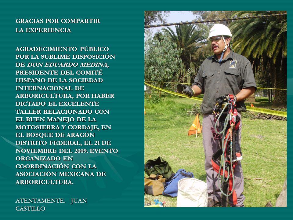 DURANTE LA CONFERENCIA PARTICIPARON AFICIONADOS EN LA ARBORICULTURA DE LOS ESTADOS DE: TAMAULIPAS, OAXACA, QUINTANA ROO, VERACRUZ, MÉXICO Y DEL DISTRITO FEDERAL.