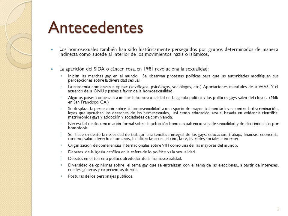 México Una encuesta de Consulta Mitofsky realizada en el 2007 revela que: Los jóvenes y las mujeres tienen mayor aceptación hacia los homosexuales.