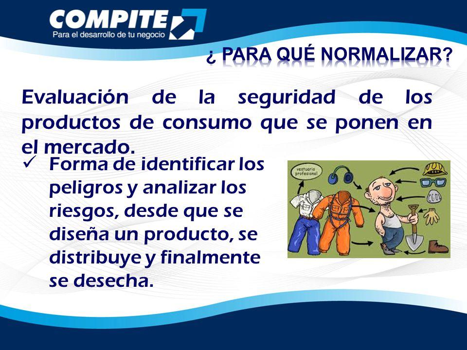 Evaluación de la seguridad de los productos de consumo que se ponen en el mercado. Forma de identificar los peligros y analizar los riesgos, desde que