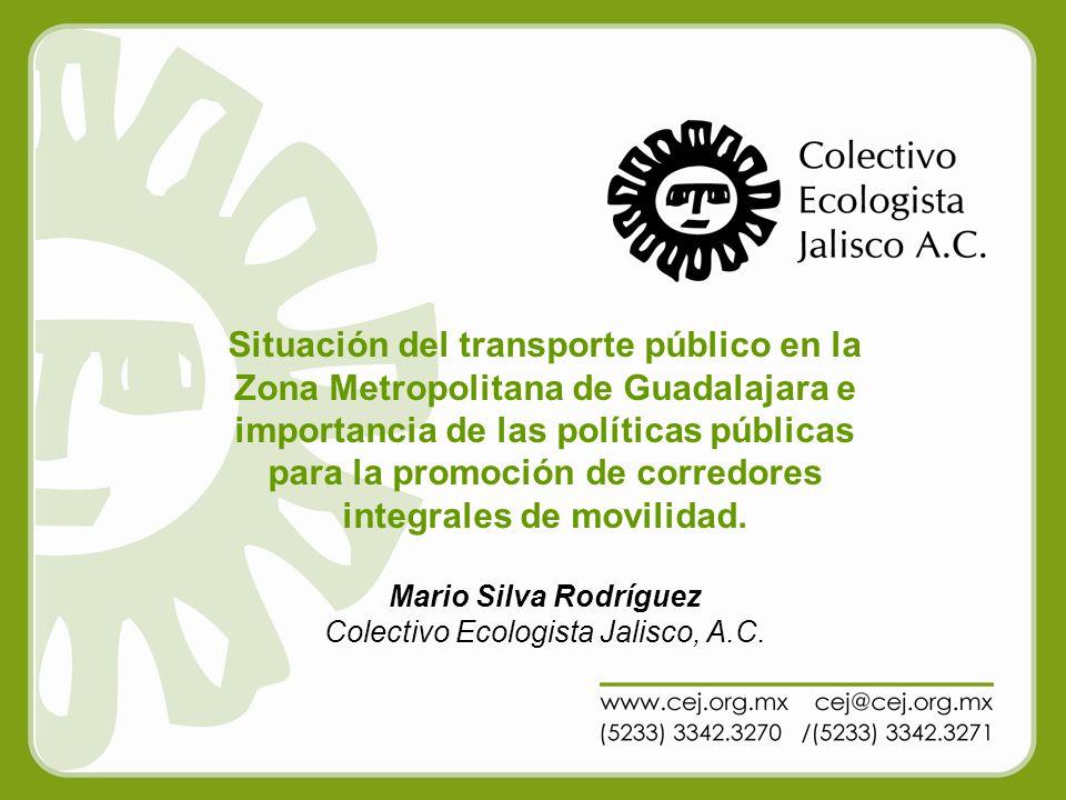 AQUÍ VA EL Situación del transporte público en la Zona Metropolitana de Guadalajara e importancia de las políticas públicas para la promoción de corre