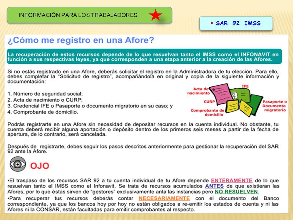 18 INFORMACIÓN PARA LOS TRABAJADORES SAR 92 IMSS
