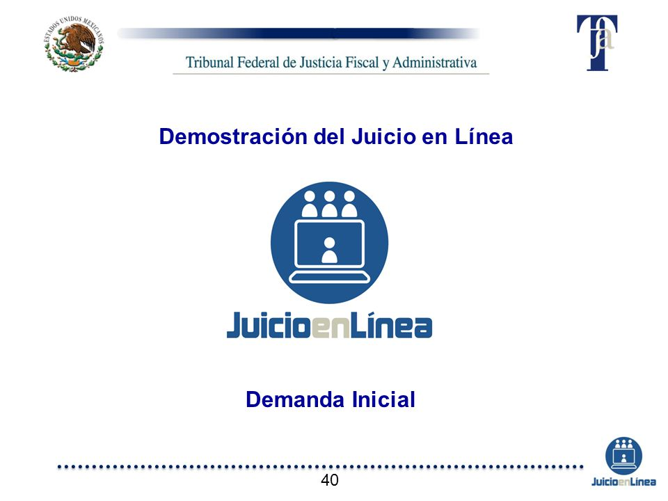Demostración del Juicio en Línea Demanda Inicial 40