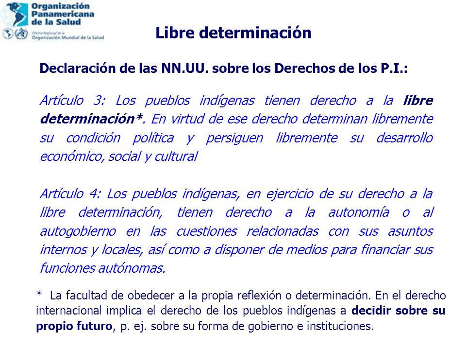 Libre determinación * La facultad de obedecer a la propia reflexión o determinación.