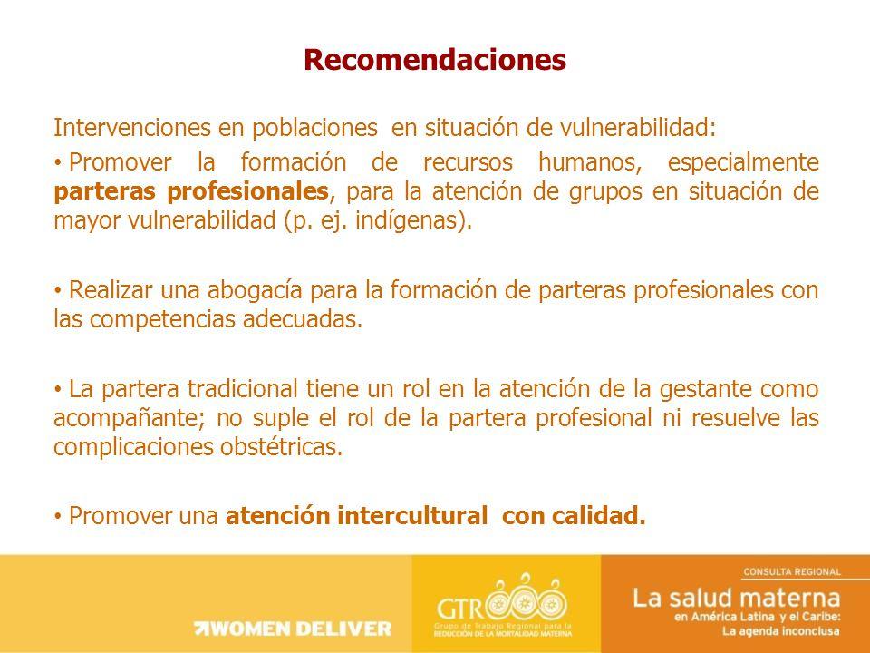 Intervenciones en poblaciones en situación de vulnerabilidad: Promover la formación de recursos humanos, especialmente parteras profesionales, para la atención de grupos en situación de mayor vulnerabilidad (p.