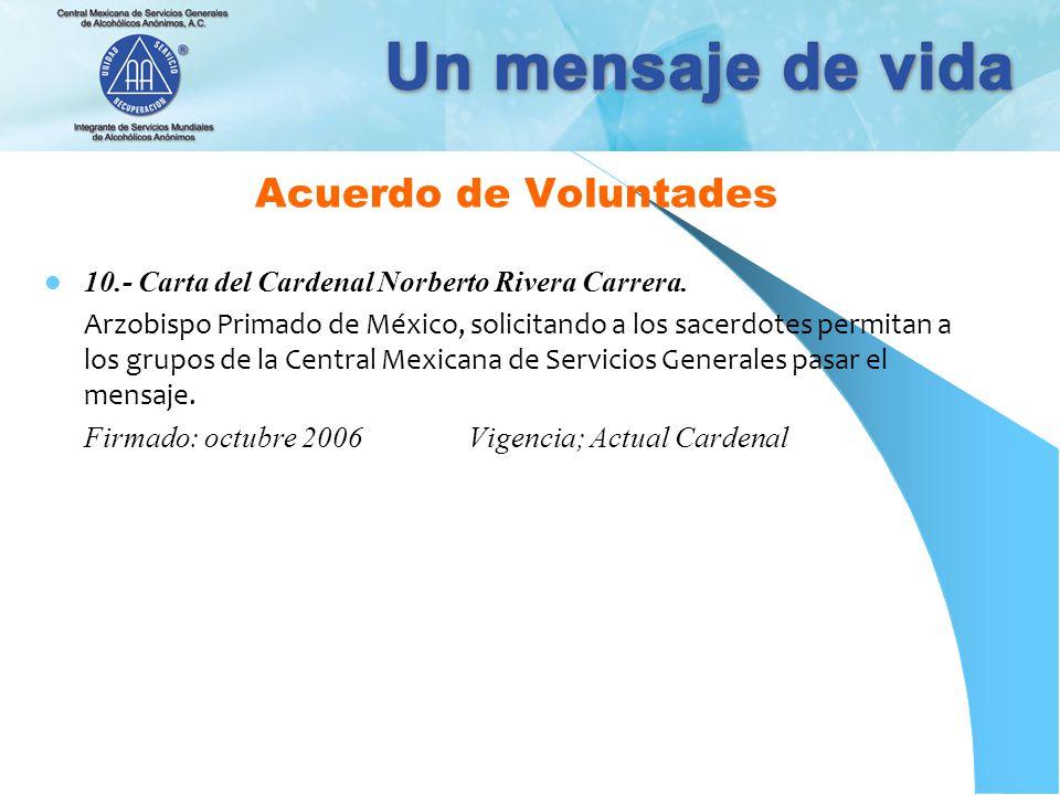 Acuerdo de Voluntades 10.- Carta del Cardenal Norberto Rivera Carrera.