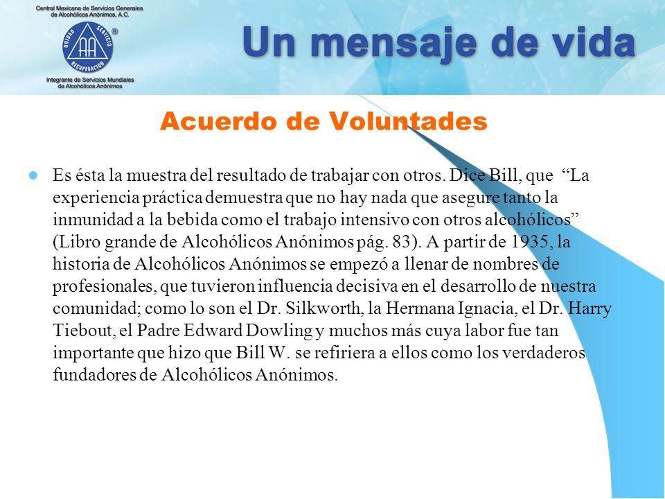 Acuerdo de Voluntades Es ésta la muestra del resultado de trabajar con otros.