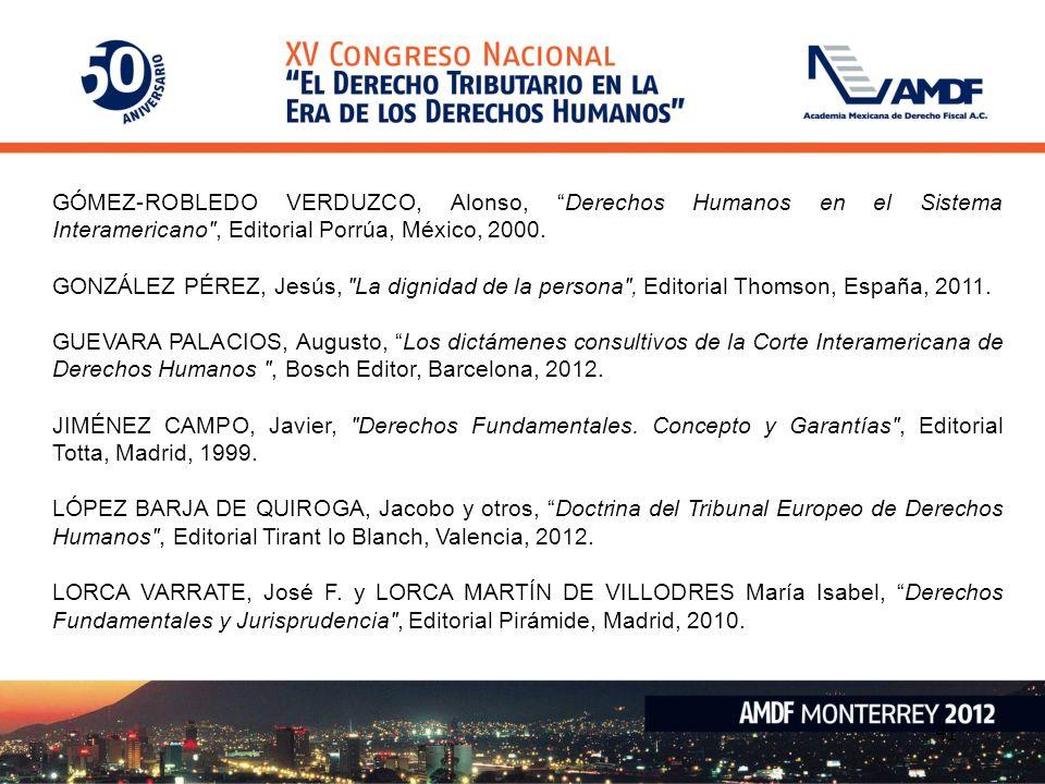 41 GÓMEZ-ROBLEDO VERDUZCO, Alonso, Derechos Humanos en el Sistema Interamericano