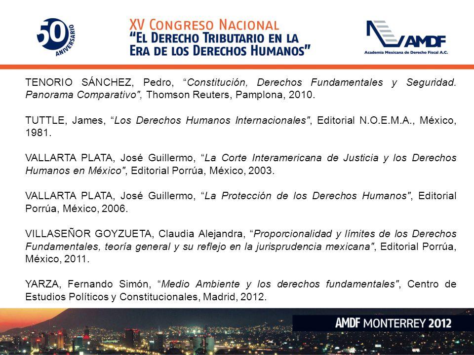 47 TENORIO SÁNCHEZ, Pedro, Constitución, Derechos Fundamentales y Seguridad. Panorama Comparativo