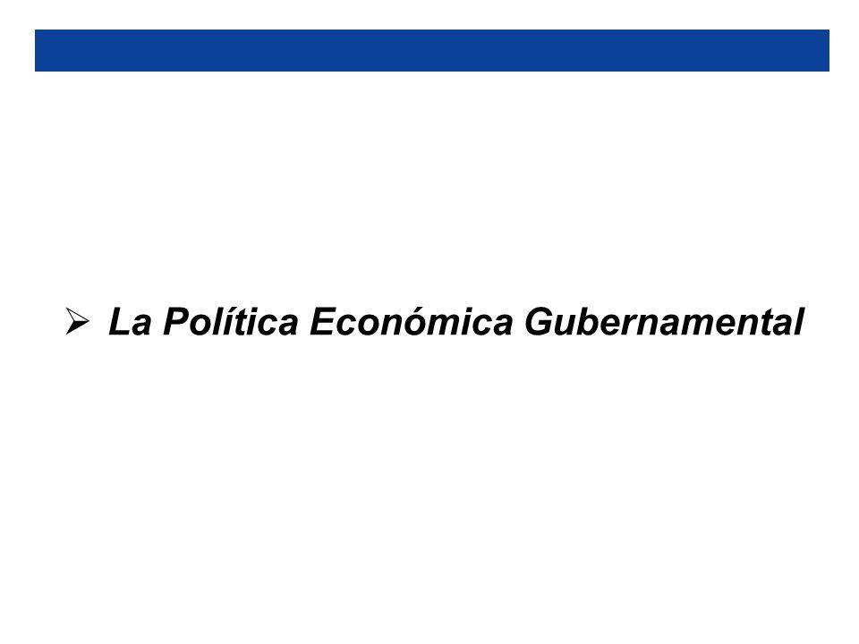 La Política Económica Gubernamental