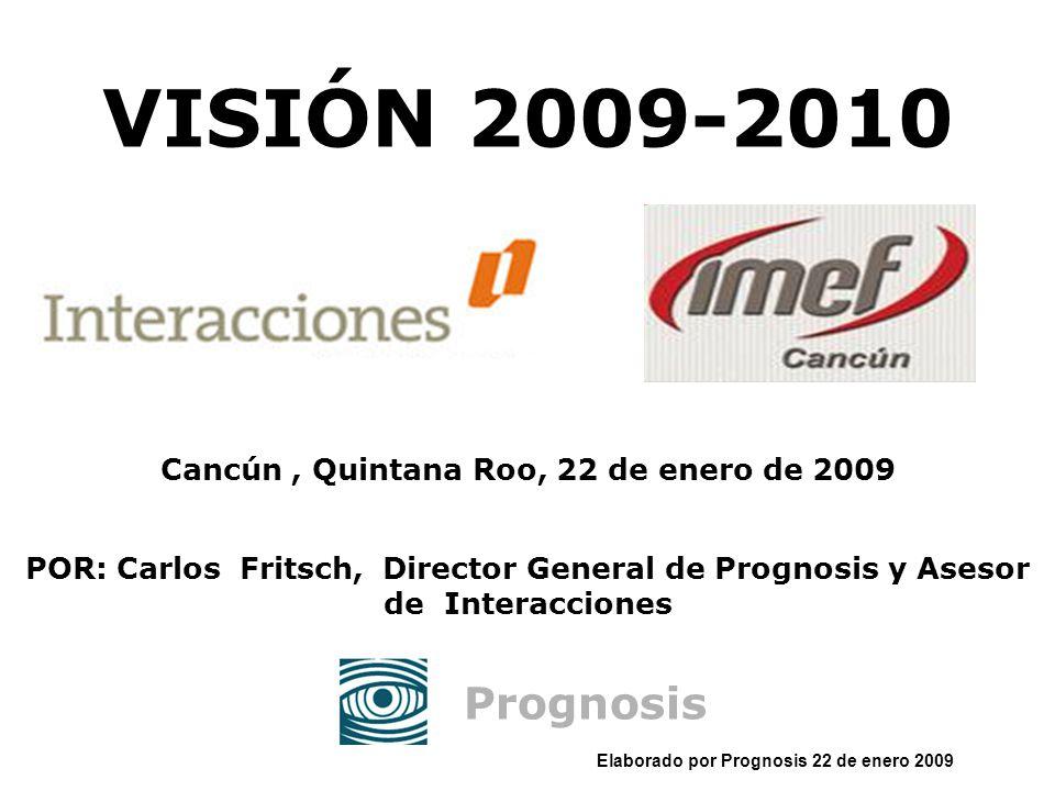 Elaborado por Prognosis 22 de enero 2009 ¡TRAS LA TORMENTA!: ¿Se Recuperará la Confianza?