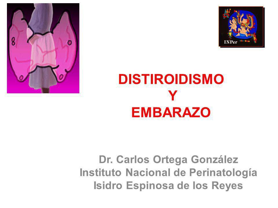DISTIROIDISMO Y EMBARAZO Dr.