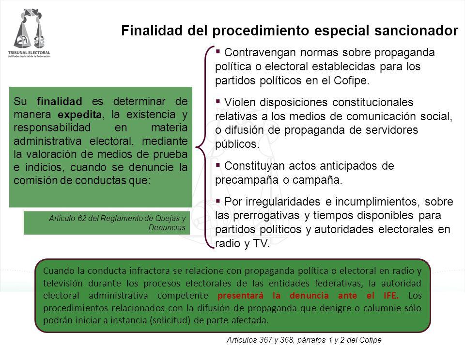 Finalidad del procedimiento especial sancionador Su finalidad es determinar de manera expedita, la existencia y responsabilidad en materia administrat
