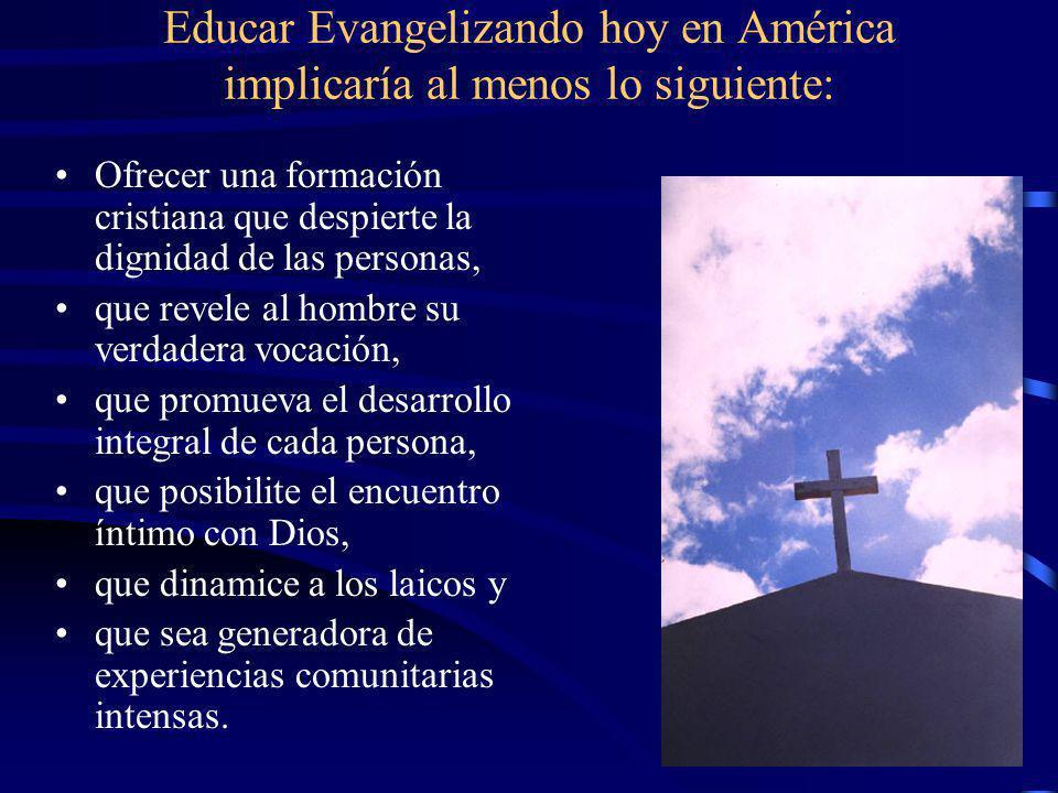Los Agentes de la Pastoral Educativa + El Obispo + El (La) Educador(a) Religioso(a) El (La) Educador(a) Madres y Padres de Familia Estudiantes El pers