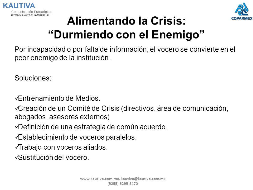 Alimentando la Crisis: Durmiendo con el Enemigo Por incapacidad o por falta de información, el vocero se convierte en el peor enemigo de la institució