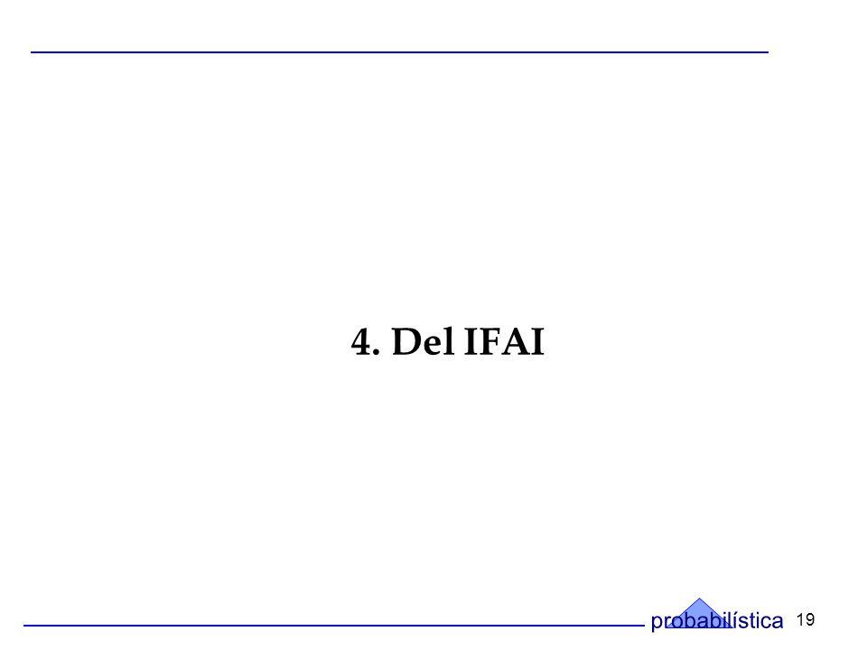 19 4. Del IFAI