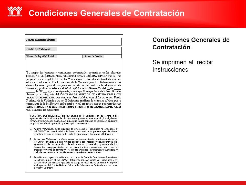 Condiciones Generales de Contratación. Se imprimen al recibir Instrucciones Condiciones Generales de Contratación
