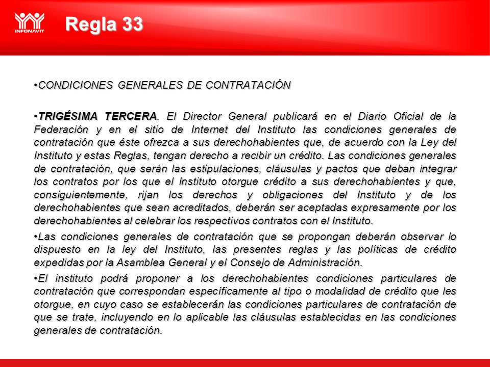 CONDICIONES GENERALES DE CONTRATACIÓNCONDICIONES GENERALES DE CONTRATACIÓN TRIGÉSIMA TERCERA. El Director General publicará en el Diario Oficial de la