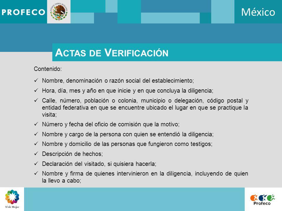 México A CTAS DE V ERIFICACIÓN Contenido: Nombre, denominación o razón social del establecimiento; Hora, día, mes y año en que inicie y en que concluy