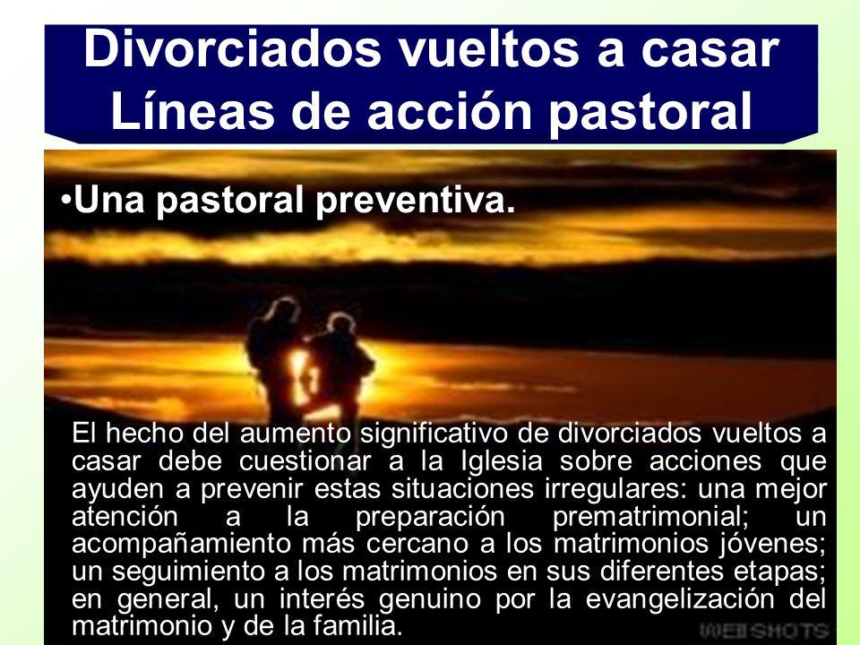 El hecho del aumento significativo de divorciados vueltos a casar debe cuestionar a la Iglesia sobre acciones que ayuden a prevenir estas situaciones