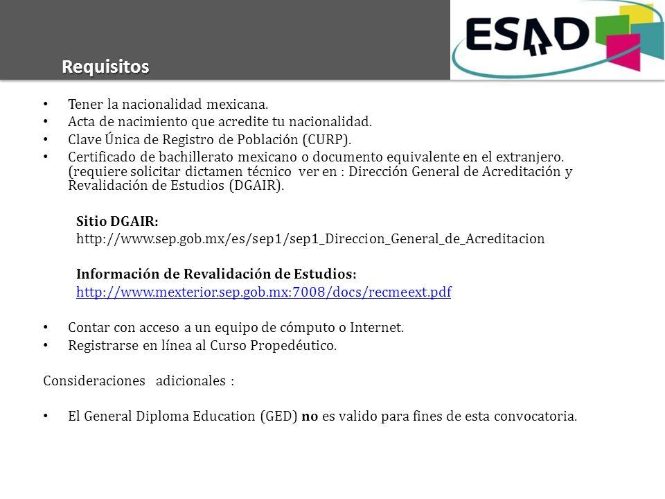 Requisitos Tener la nacionalidad mexicana. Acta de nacimiento que acredite tu nacionalidad. Clave Única de Registro de Población (CURP). Certificado d