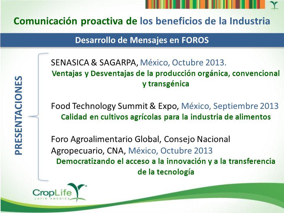 Comunicación proactiva de los beneficios de la Industria Redes sociales – Herramientas Modernas CropLifeLatinAmerica14.550 CropLifeAmerica.org602 Greenpeace.international 1 515 356 @croplife_la115 @AgroBIO_Mexico34 @faomexico12.851 # seguidores croplifela.orgcroplifela.org2,196.336 agrobiomexico.org.mxagrobiomexico.org.mx2.424.884 amifac.org.mxamifac.org.mx7.448.244 greenpeace.orggreenpeace.org 9.740 Ranking Alexa –Google en #1-