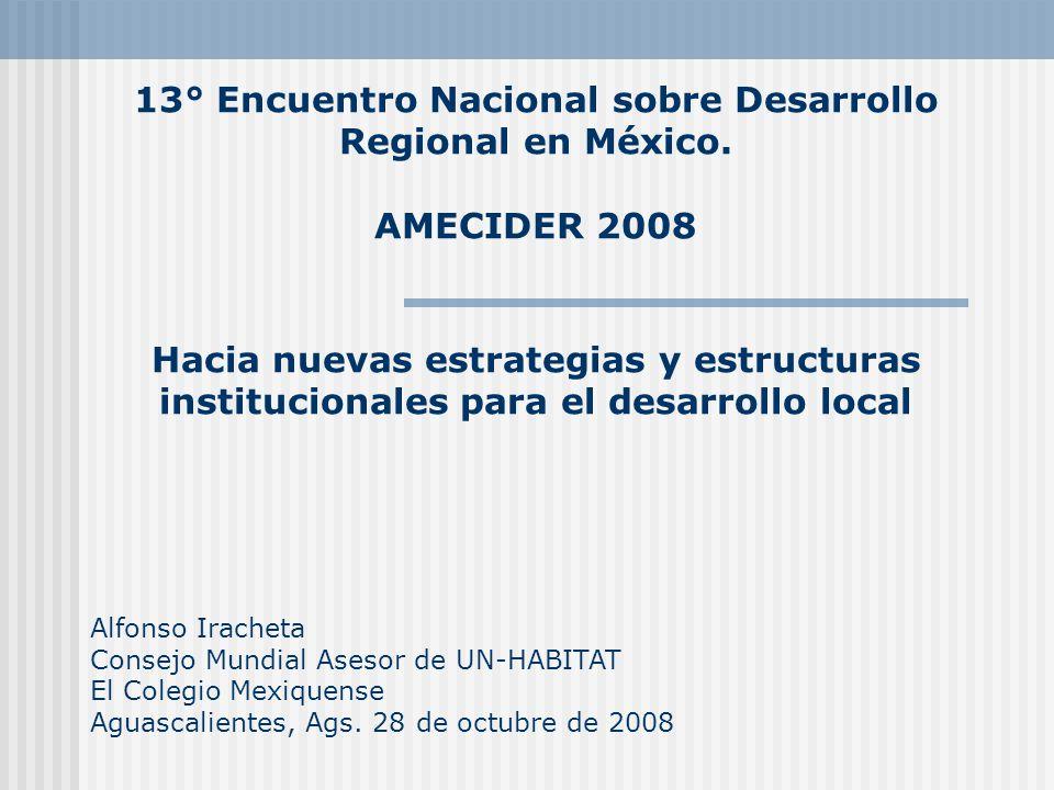 13° Encuentro Nacional sobre Desarrollo Regional en México.