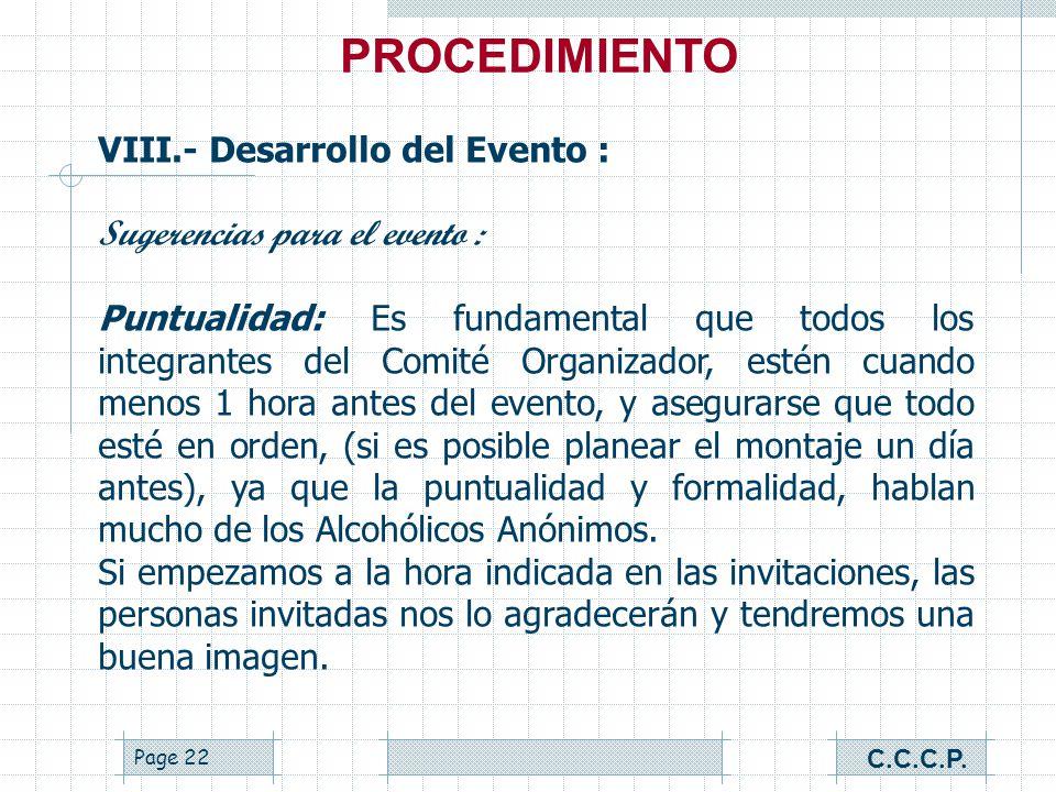Page 21 VII.- Confirmación de Asistencia : La lista de invitados, debe contener direcciones, teléfonos, fax y correo electrónico de cada uno de ellos,