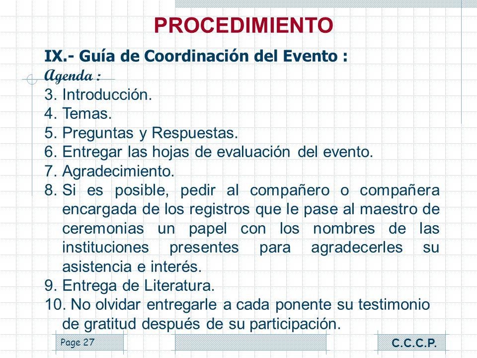 Page 26 IX.- Guía de Coordinación del Evento : Agenda : 1. 1. Palabras de Bienvenida por el maestro de ceremonias. 2. 2. Presentación del presidium (A