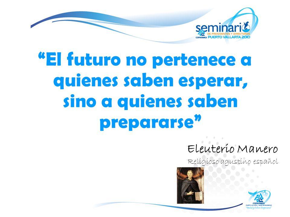 El futuro no pertenece a quienes saben esperar, sino a quienes saben prepararse Eleuterio Manero Religioso agustino español