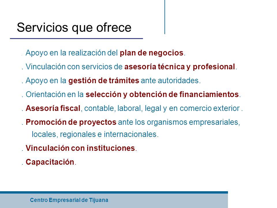 Centro Empresarial de Tijuana Servicios que ofrece.