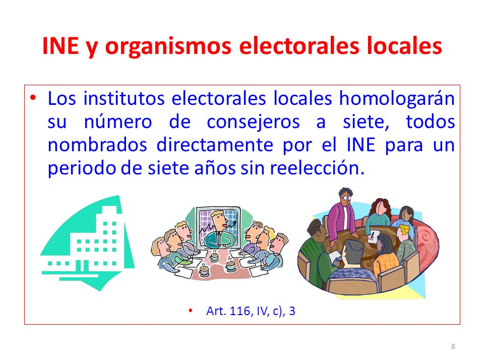 Los institutos electorales locales homologarán su número de consejeros a siete, todos nombrados directamente por el INE para un periodo de siete años