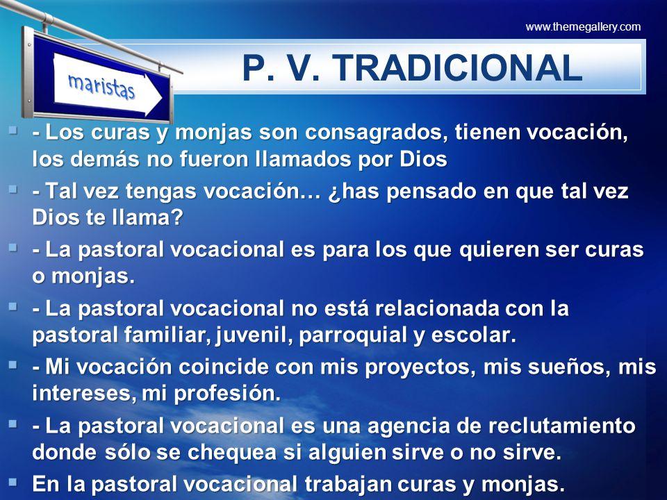 LOGO P. V. TRADICIONAL - Los curas y monjas son consagrados, tienen vocación, los demás no fueron llamados por Dios - Los curas y monjas son consagrad