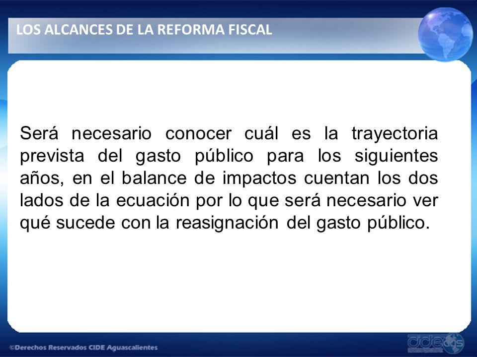Será necesario conocer cuál es la trayectoria prevista del gasto público para los siguientes años, en el balance de impactos cuentan los dos lados de la ecuación por lo que será necesario ver qué sucede con la reasignación del gasto público.