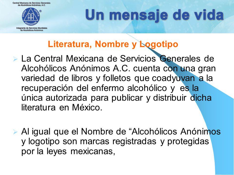 Literatura, Nombre y Logotipo La Central Mexicana de Servicios Generales de Alcohólicos Anónimos A.C. cuenta con una gran variedad de libros y folleto