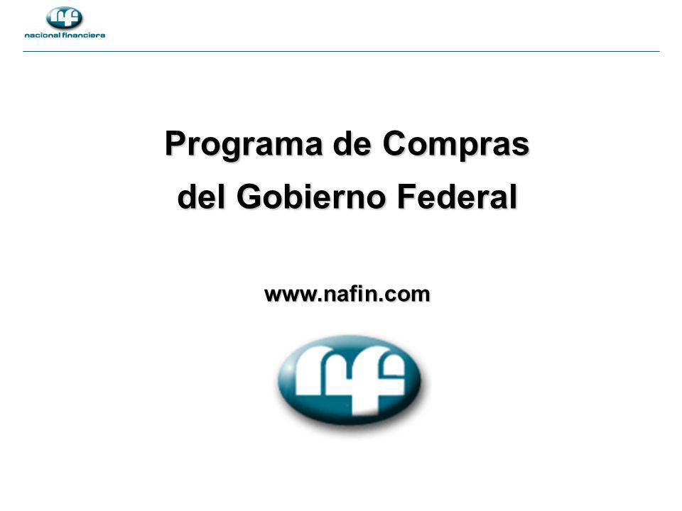 Programa de Compras del Gobierno Federal www.nafin.com