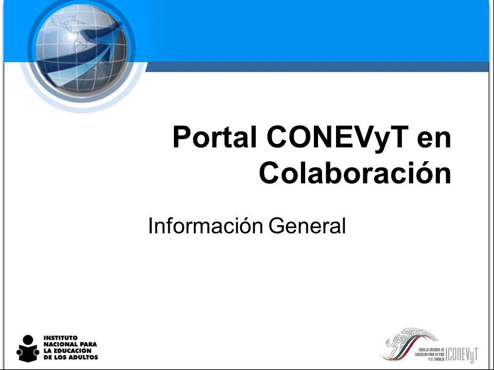 Portal CONEVyT en Colaboración Información General