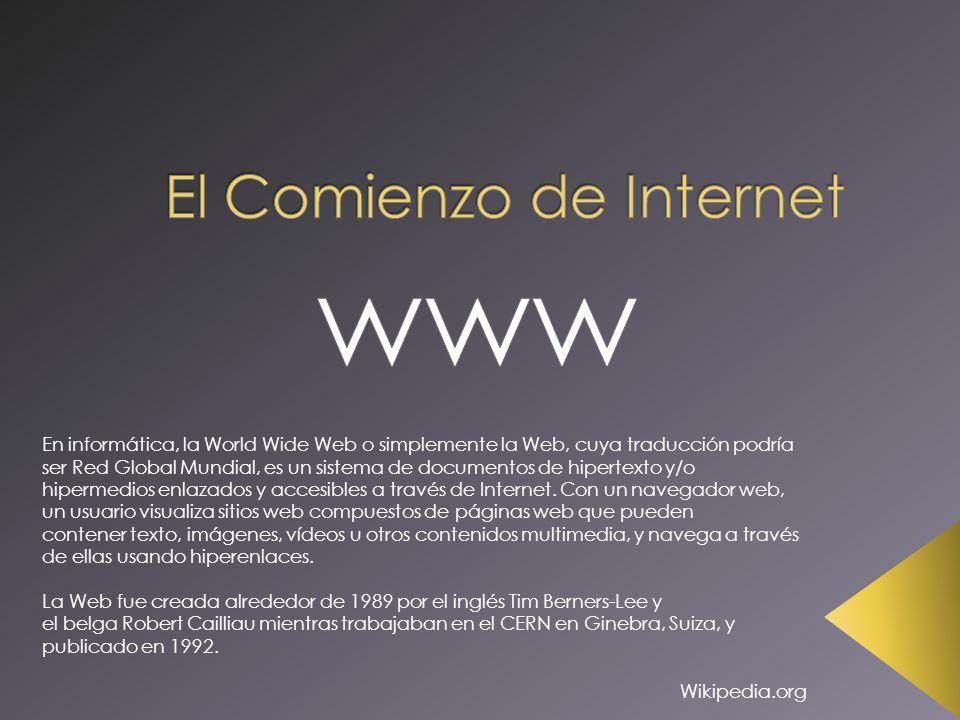 En informática, la World Wide Web o simplemente la Web, cuya traducción podría ser Red Global Mundial, es un sistema de documentos de hipertexto y/o h