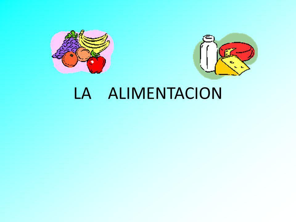 LA ALIMENTACION