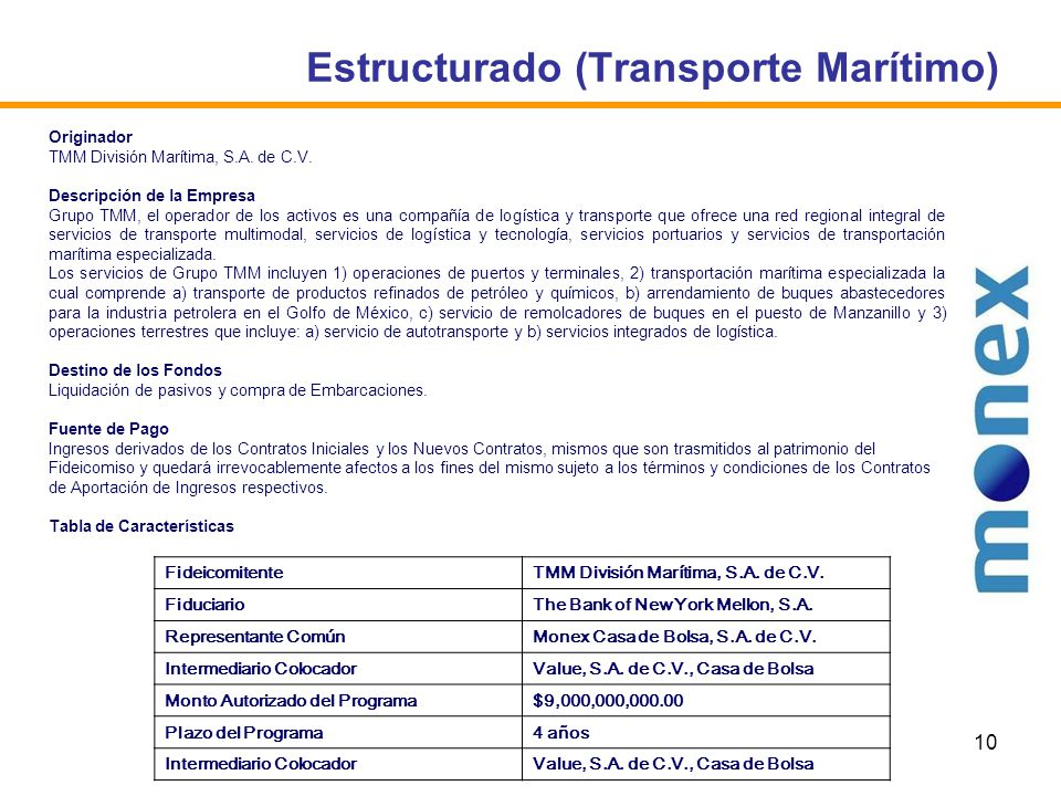 10 Estructurado (Transporte Marítimo) Originador TMM División Marítima, S.A.
