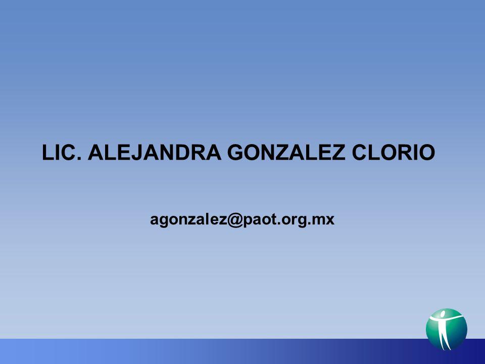 LIC. ALEJANDRA GONZALEZ CLORIO agonzalez@paot.org.mx