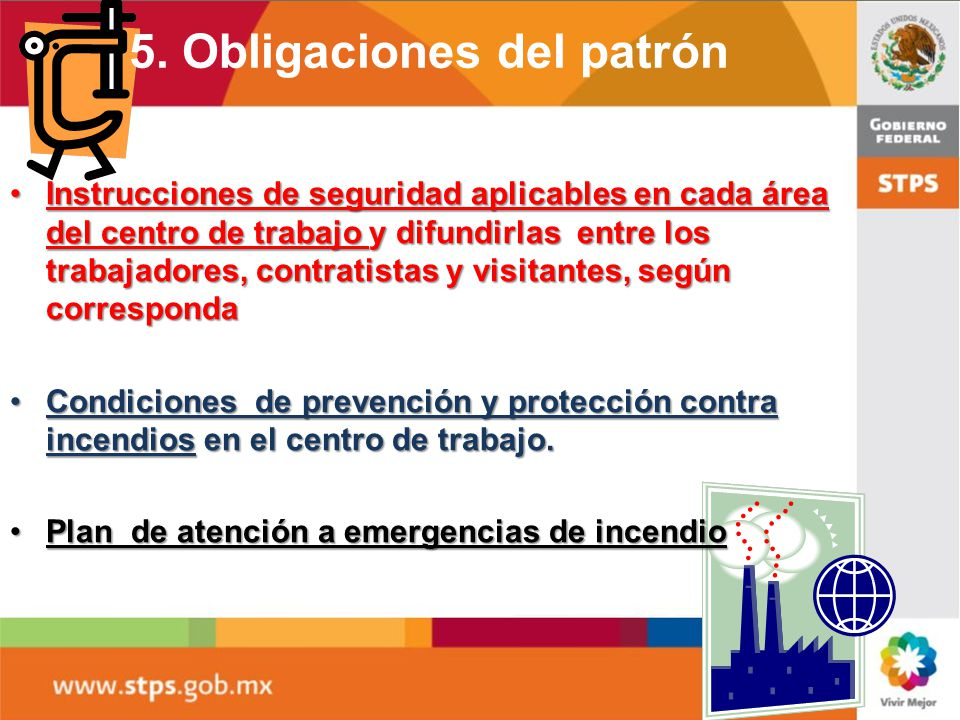 1.- medios de detección de incendio; 2.-equipos y sistemas contra incendio; 3.-rutas de evacuación; 4.-ubicación del equipo de protección personal par