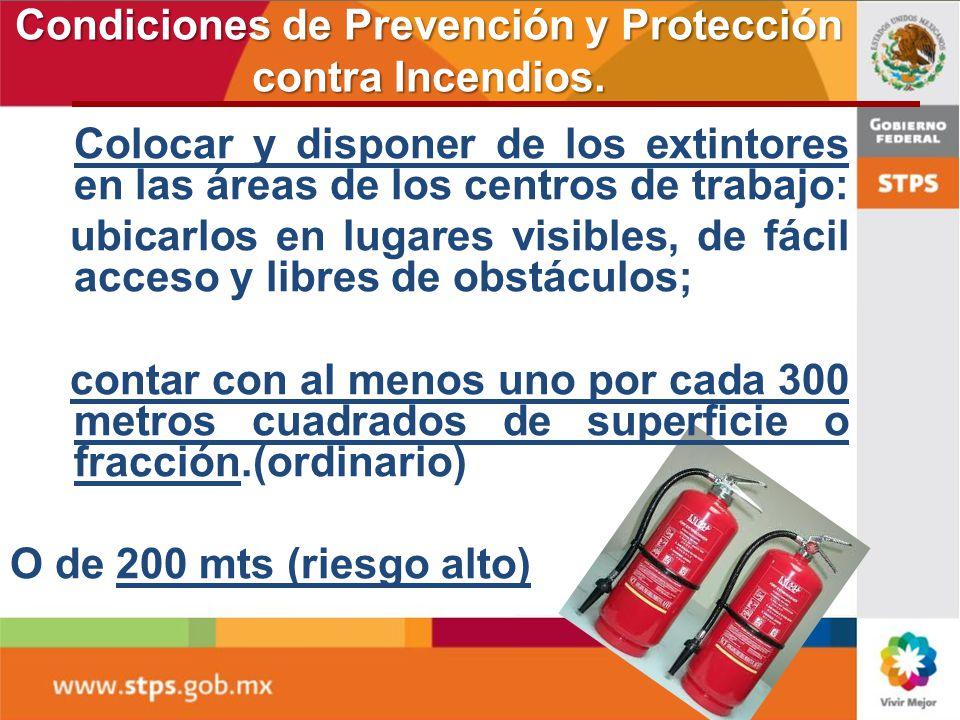 7. Condiciones de Prevención y Protección contra Incendios Instrucciones de seguridad aplicables en cada área del centro trabajo al alcance de los tra