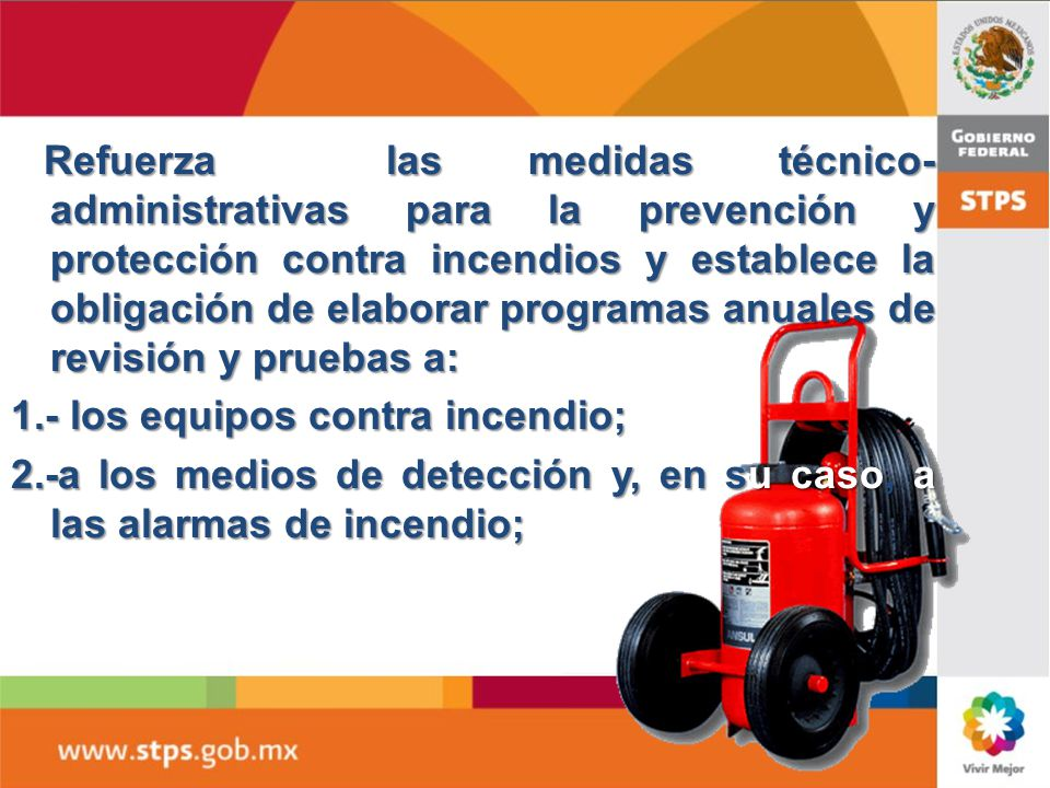 Condiciones de Prevención y Protección contra Incendios. Colocar y disponer de los extintores en las áreas de los centros de trabajo: ubicarlos en lug